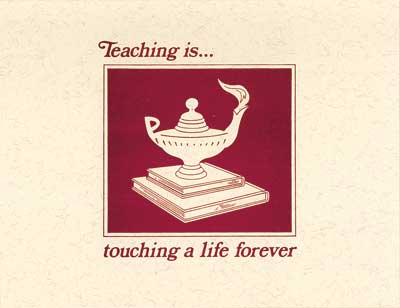 Teaching Is...Touching A Life Forever Notes