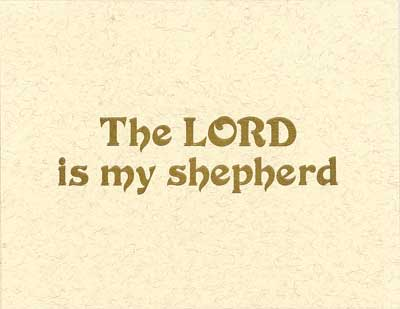 The Lord Is My Shepherd Notes
